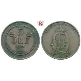 Schweden, Oskar II., 5 Öre 1877, ss