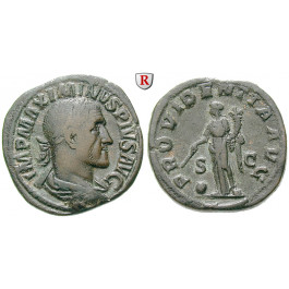 Römische Kaiserzeit, Maximinus I., Sesterz 235-236, ss