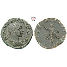Römische Kaiserzeit, Gordianus III., Sesterz 241-243, f.vz
