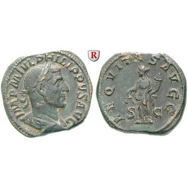Römische Kaiserzeit, Philippus I., Sesterz 247-249, f.vz