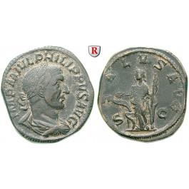Römische Kaiserzeit, Philippus I., Sesterz 244-249, ss+
