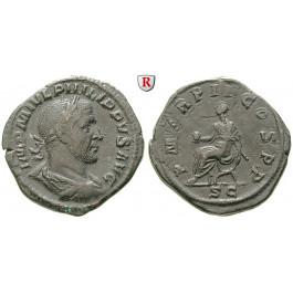 Römische Kaiserzeit, Philippus I., Sesterz 245, ss+