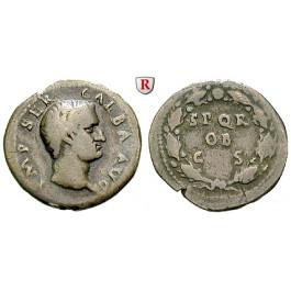 Römische Kaiserzeit, Galba, Denar Juli 68-Jan.69, f.ss