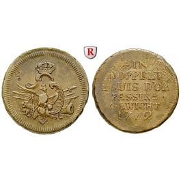 Brandenburg-Preussen, Königreich Preussen, Friedrich II., Passiergewicht für 2 Louis d`or 1772, ss