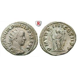 Römische Kaiserzeit, Philippus II., Antoninian 249, ss+