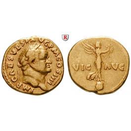 Römische Kaiserzeit, Vespasianus, Aureus 72-73, ss+/ss