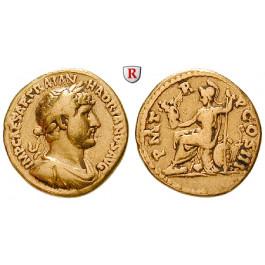 Römische Kaiserzeit, Hadrianus, Aureus 119-122, ss