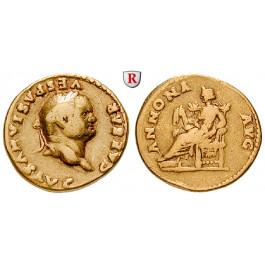 Römische Kaiserzeit, Vespasianus, Aureus 78-79, ss