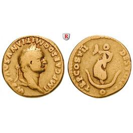 Römische Kaiserzeit, Domitianus, Aureus 81, ss