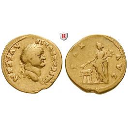 Römische Kaiserzeit, Vespasianus, Aureus 73, ss