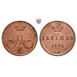 Russland, Alexander II., Deneschka 1859, ss