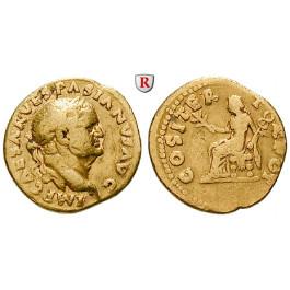 Römische Kaiserzeit, Vespasianus, Aureus 69-70, ss