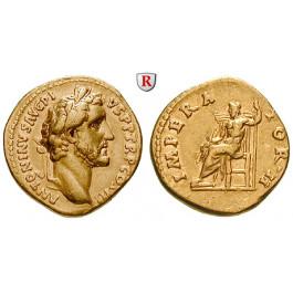 Römische Kaiserzeit, Antoninus Pius, Aureus 143-144, f.vz
