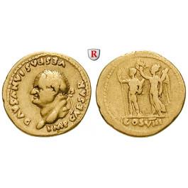 Römische Kaiserzeit, Vespasianus, Aureus 77-78, ss