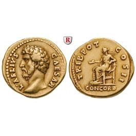 Römische Kaiserzeit, Aelius, Caesar, Aureus 137, ss-vz/ss