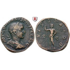 Römische Kaiserzeit, Gordianus III., Sesterz 241-243, f.ss